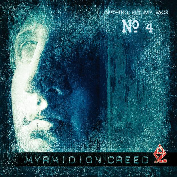 Myrmidion Creed EP