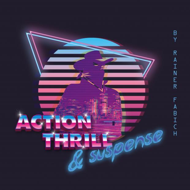 Action,Thrill + Suspense - neue CD von Rainer Fabich